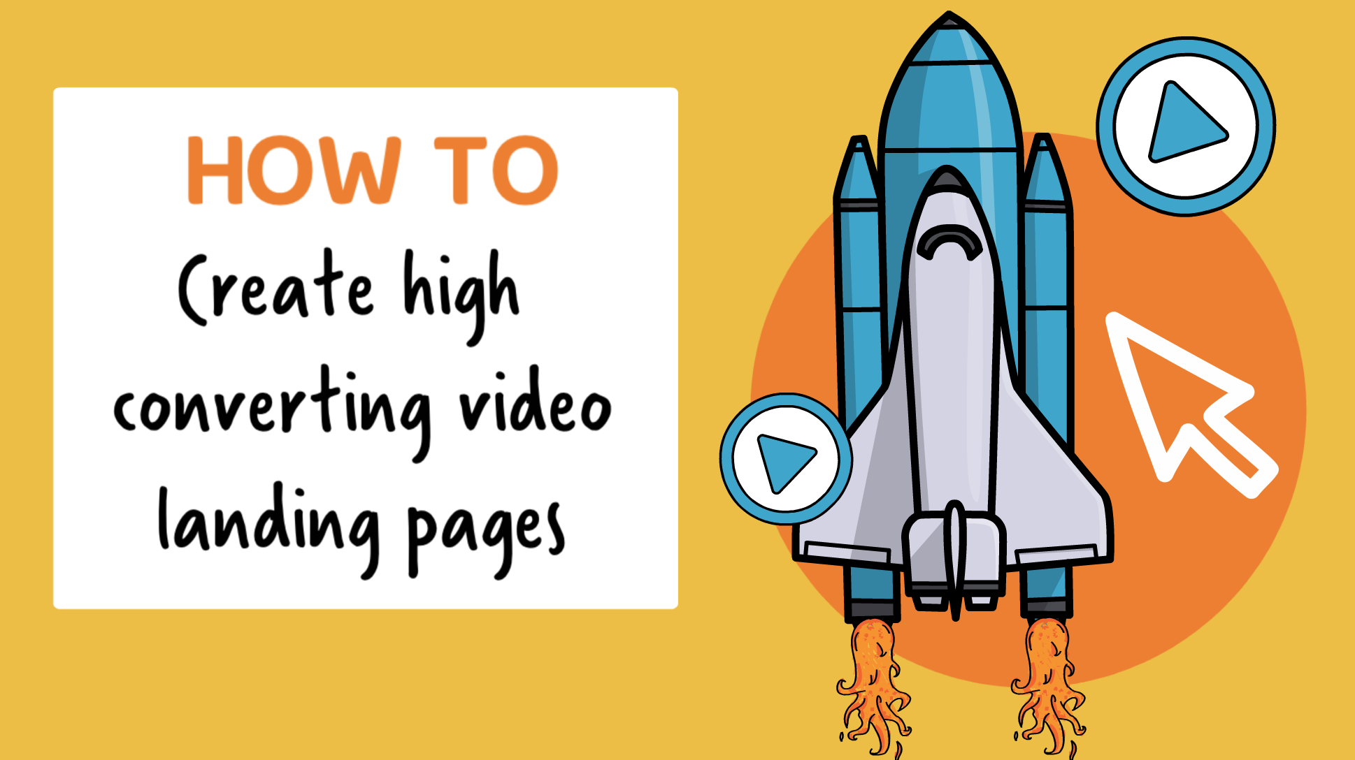 How to Create a High Converting Video Landing Page
